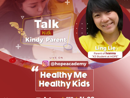 """Talk With Parents : """"Healthy Me Healthy Kids"""""""