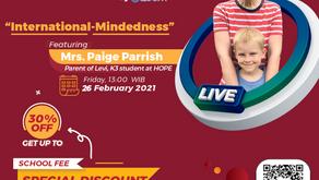 "OPEN HOUSE : ""International-Mindedness"""