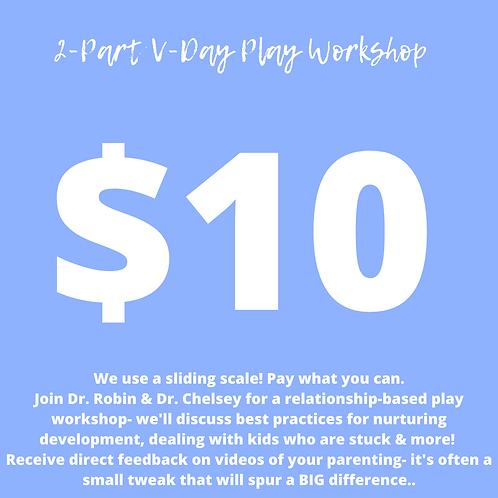 $10 V-Day Weekend Workshop