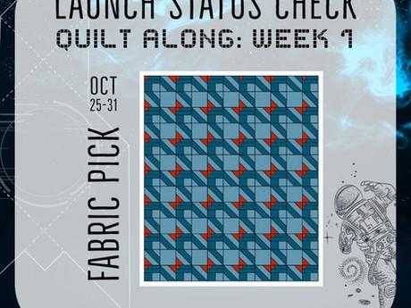 Launch Status Check Quilt Along: Week 1