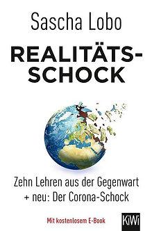 Buch: Realitätsschock - Zehn Lehren aus der Gegenwart + neu: Der Corona-Schock