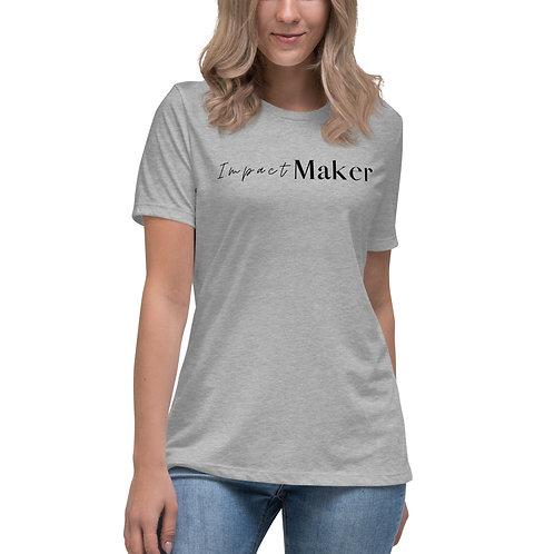 """""""Impact Maker"""" Women's Relaxed T-Shirt (Light Tees)"""