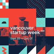 Vancouver Startup Week 2020