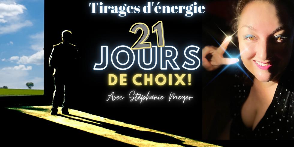 21 jours de Choix - Tirages d'énergie