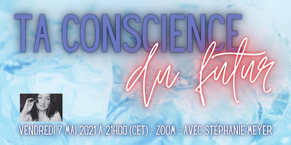 Ta conscience du futur