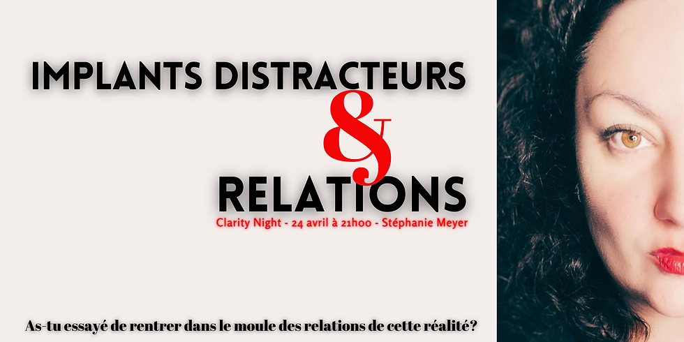 Implants Distracteurs et Relations
