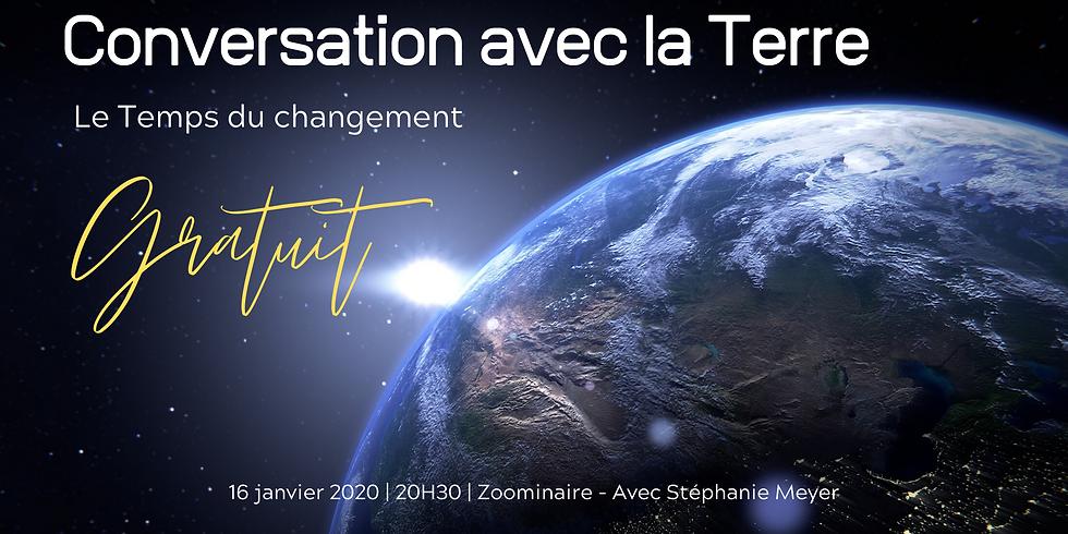 Conversation avec la Terre