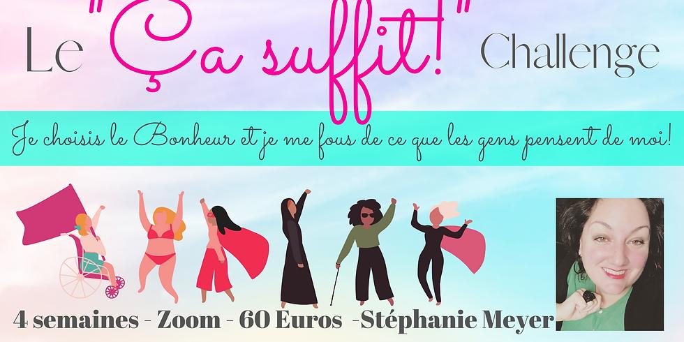 """Le """"Ça Suffit"""" Challenge de 4 semaines!"""