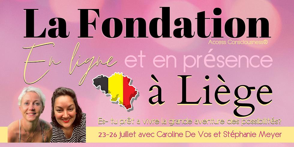 Fondation en ligne et à Liège