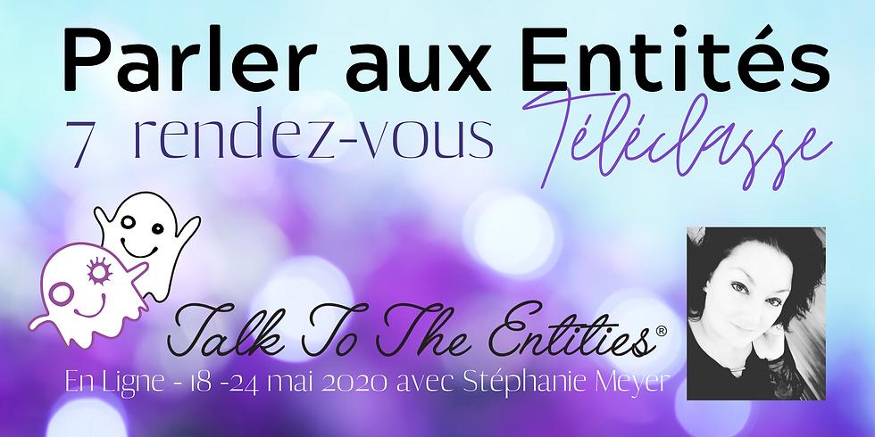 """La Classe """"Parlez Aux Entités"""" en ligne en 7 rendez-vous!"""