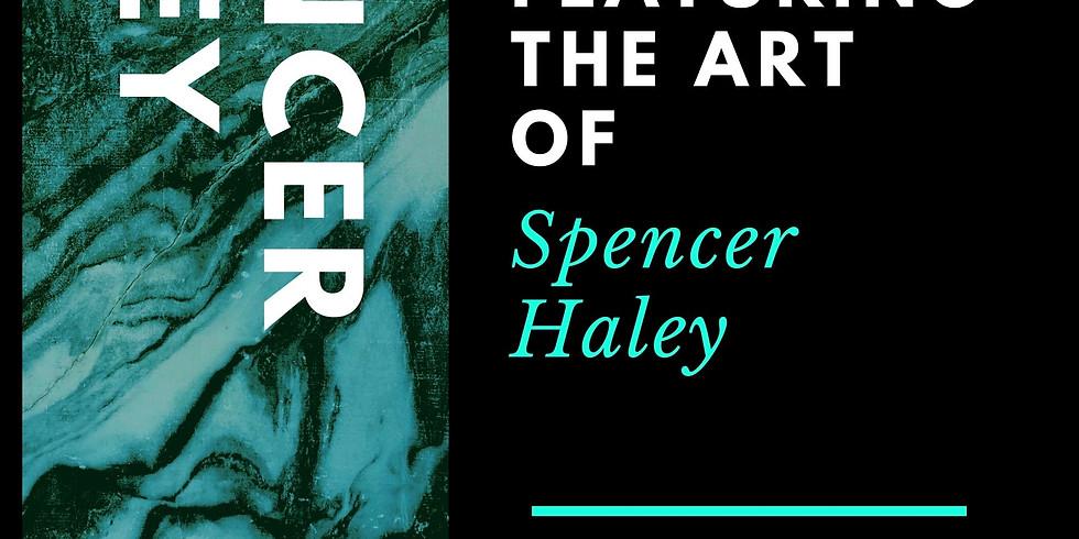 Spencer Haley Art Opening