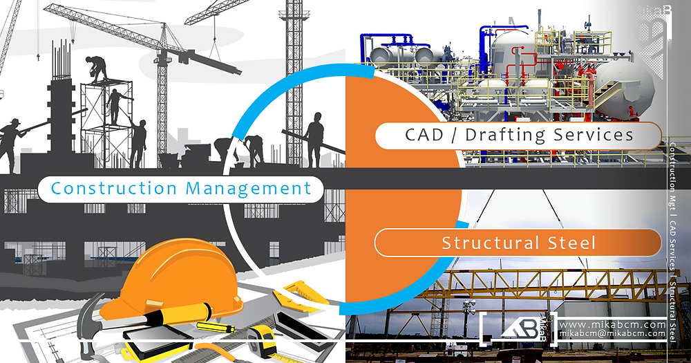 Construction Management, CAD & Structural Steel Services