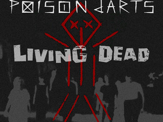 "new song - poisondarts ""Living Dead"""