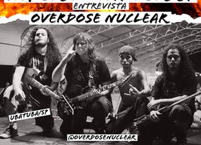 Entrevista Overdose Nuclear/SP