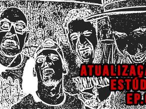 ATUALIZAÇÃO ESTÚDIO - Ep. 02