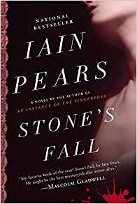 "A Review of Iain Pears' ""Stone's Fall"""