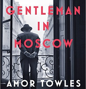 "A Review of Amor Towles' ""A Gentleman in Moscow"""