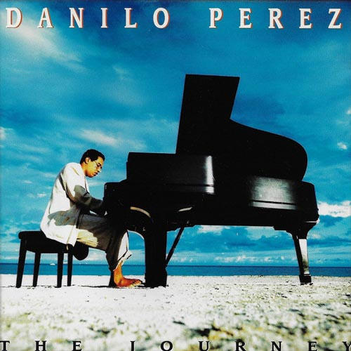 Danilo Perez - The Journey