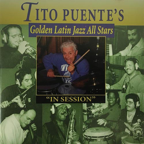 Tito Puente - Golden Latin Jazz All Star