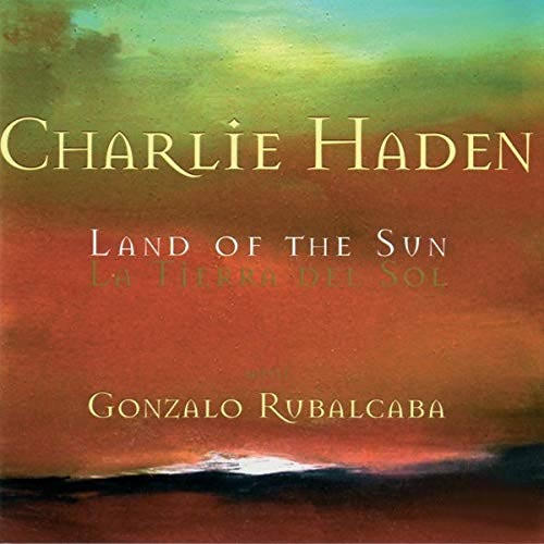 Charlie Haden - Land of the Sun