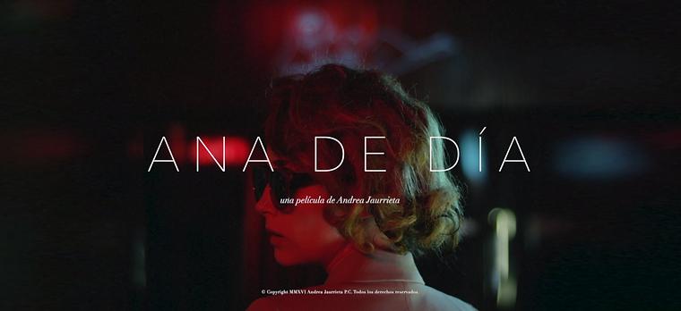 Película Ana de día. Andrea Jaurrieta. Directora de cine española. Realizadora navarra en Madrid