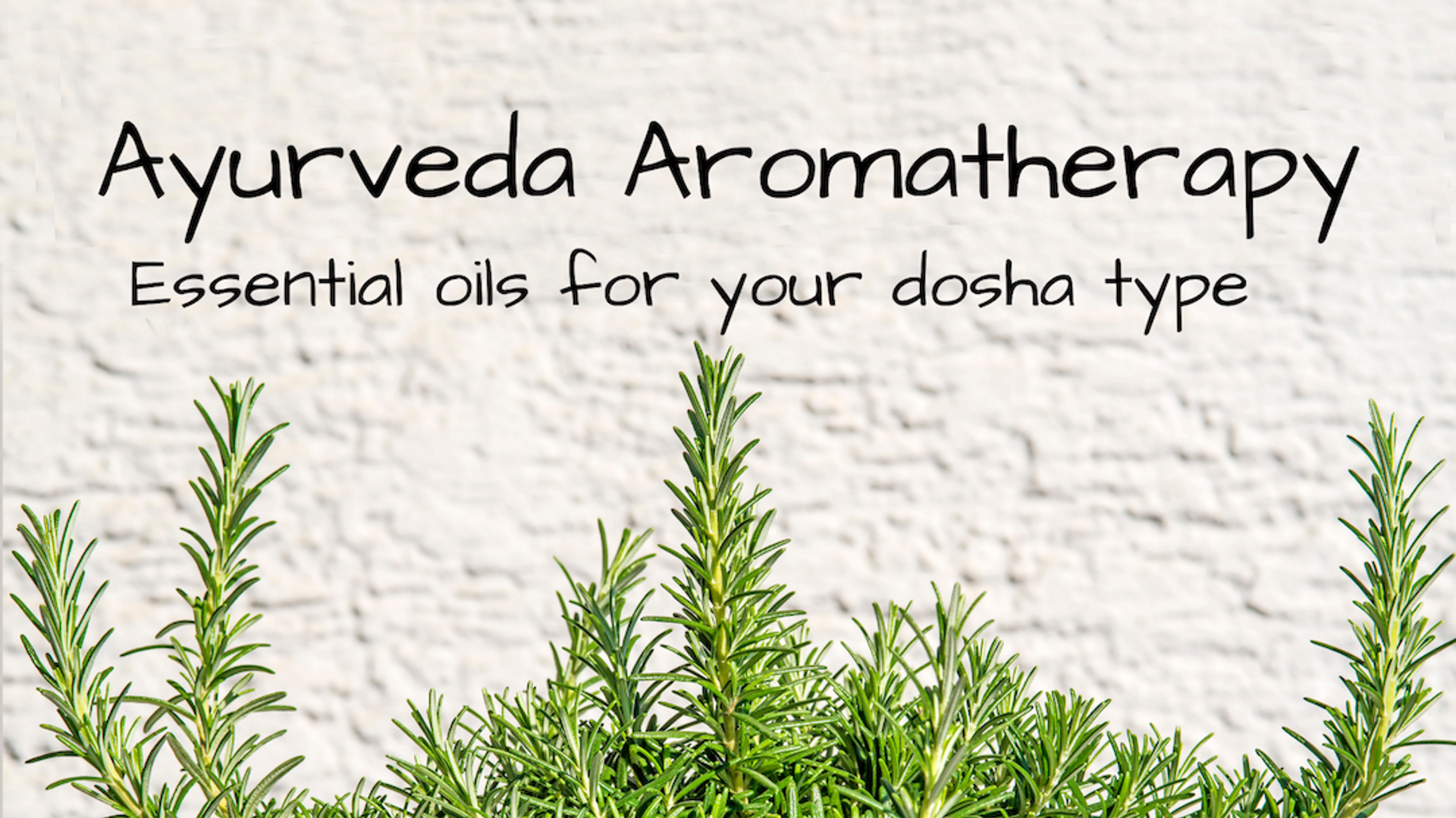 Essential oils Ayurveda