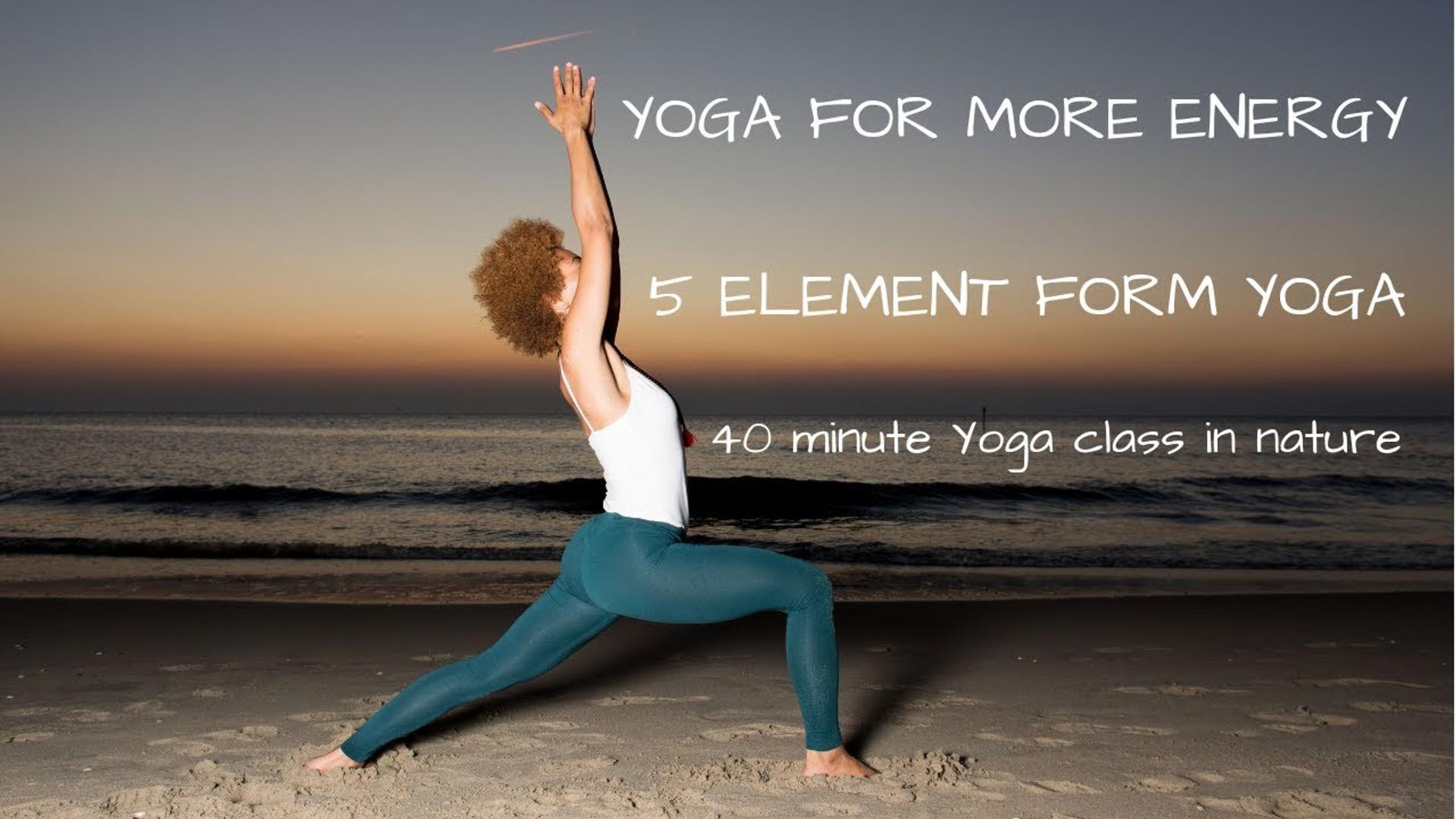 5 Element Form Yoga