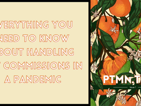 Everything You Need to Know About Handling Art Commissions in a Pandemic
