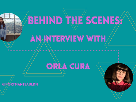 Behind the Scenes: An Interview with Orla Cura