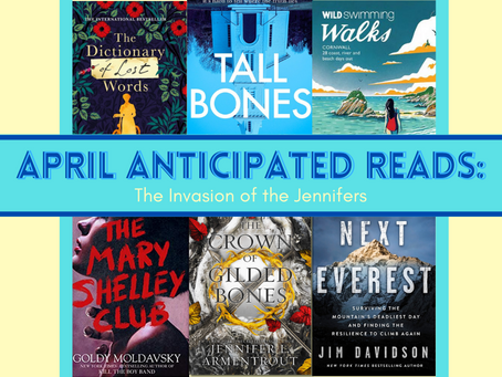 April Anticipated Reads: The Invasion of the Jennifers