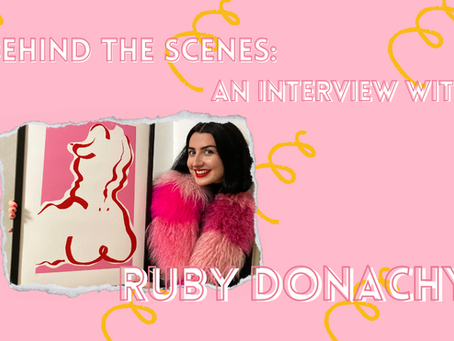 Behind the Scenes: An Interview with Ruby Donachy (Birthday Suit)