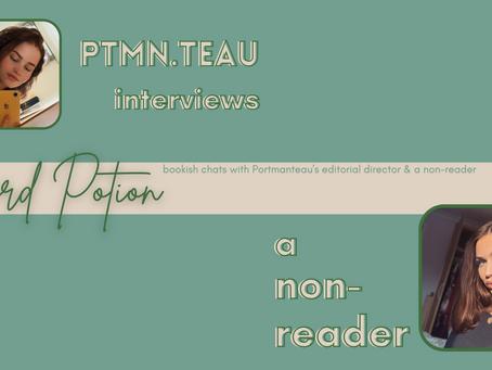 Publisher's Insight: Portmanteau interviews a non-reader