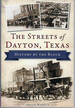 The Streets of Dayton, Texas