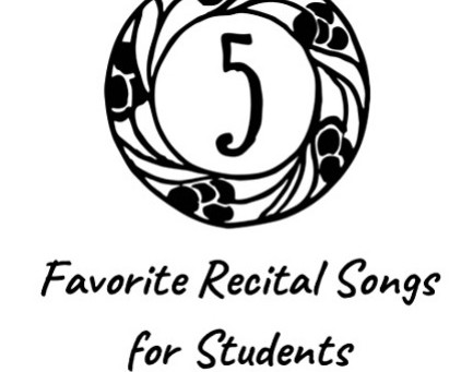 5 Favorite Recital Songs for Students