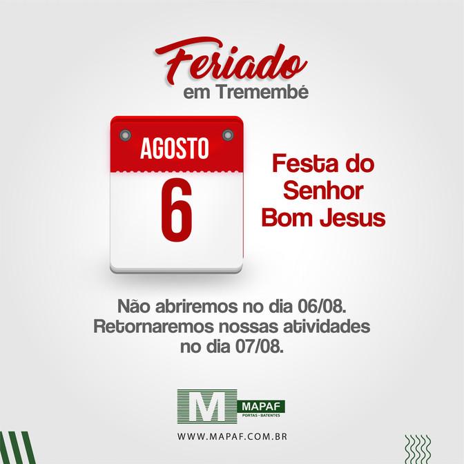 FERIADO EM TREMEMBÉ | 06/08