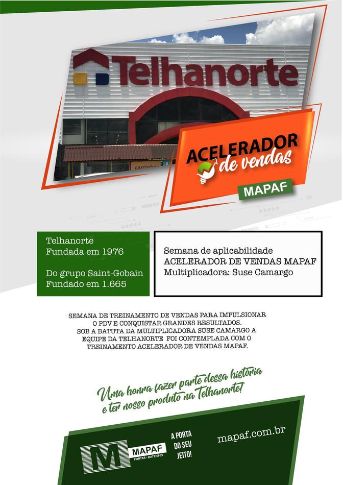 ACELERADOR DE VENDAS MAPAF na Telhanorte!