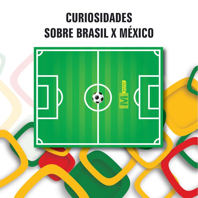CURIOSIDADES SOBRE BRASIL X MÉXICO