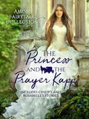 The Princess and the Prayer Kapp