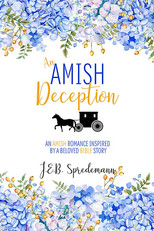 An Amish Deception (An Amish Romance Inspired by a Beloved Bible Story)