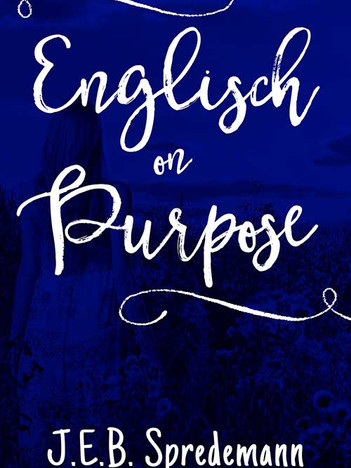 Englisch on Purpose