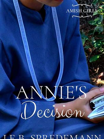 Annie's Decision