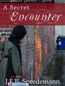 A Secret Encounter
