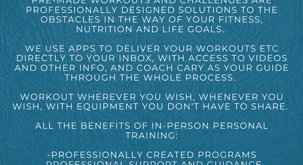 All pre-made workouts and challenges require physique photos to be submitted AFTER receiving access to the app, but BEFORE workout program access is granted.   Due to the nature of the service and deliverables, there are no refunds on pre-made programs and challenges.