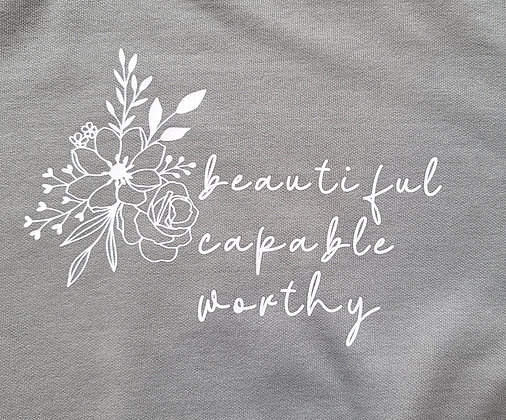 Beautiful Capable Worthy Crewneck