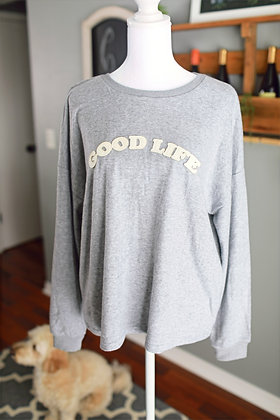 Grey Good Life Crewneck