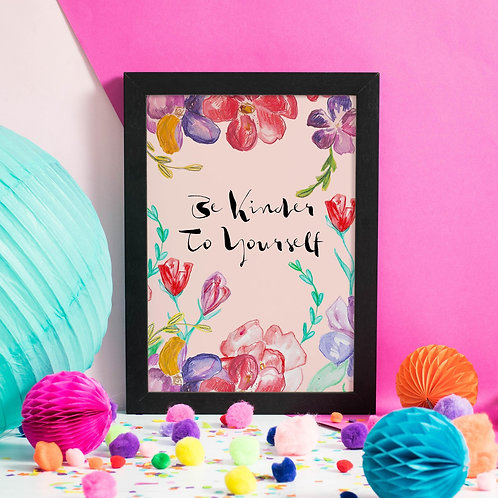 Be kinder to yourself A5 Print by Laura Charley Design