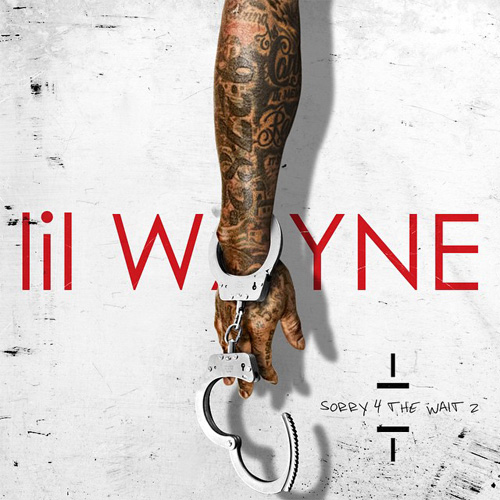 Lil' Wayne - Sorry For The Wait 2