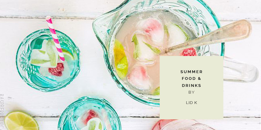 SUMMER FOOD AND DRINKS