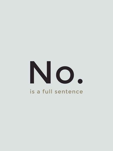 A 5-Step Road Map for Saying 'No'