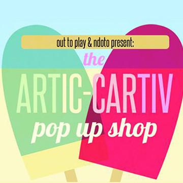 ARTIC-CARTIV Pop-Up Shop
